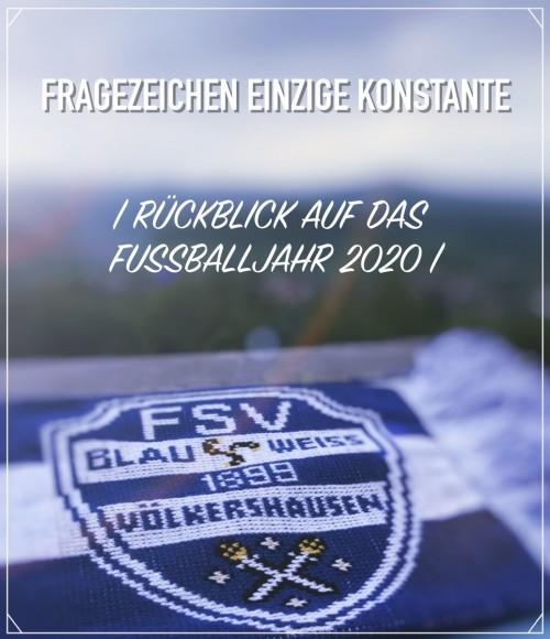 -Rückblick Fussballjahr 2020-